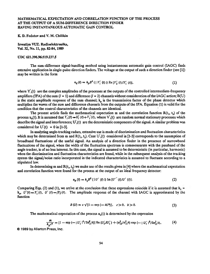 Fedotov, K.D. Mathematical expectation and correlation function of the process at the output of a sum-difference direction finder having instantaneous automatic gain control (1989).  doi: 10.3103/S073527271989110245.