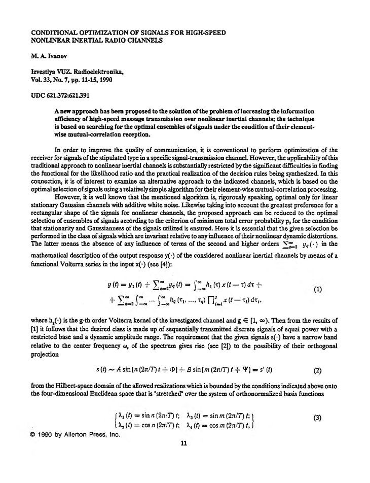 Ivanov, M.A. Conditional optimization of signals for high-speed nonlinear inertial radio channels (1990).  doi: 10.3103/S073527271990070032.