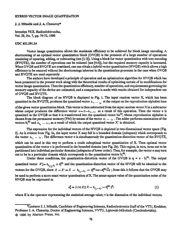 Mihalik, J.J. Hybrid vector image quantization (1990).  doi: 10.3103/S073527271990070184.