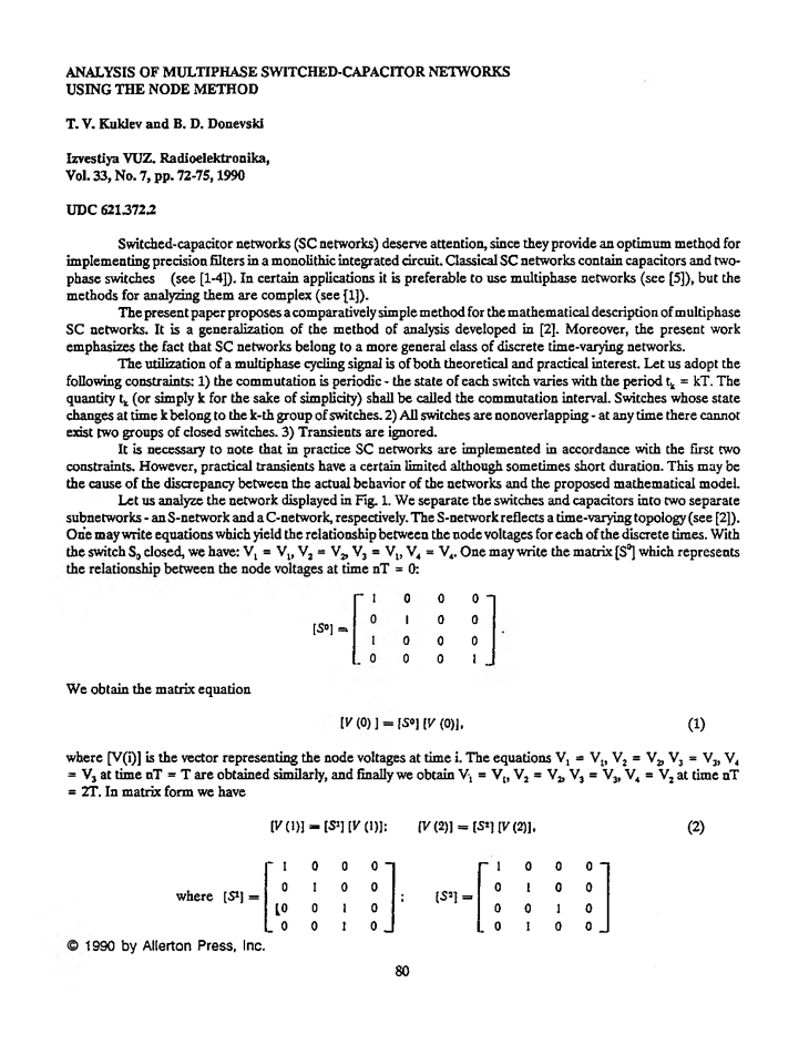 Kuklev, T.V. Analysis of multiphase switched-capacitor networks using the node method (1990).  doi: 10.3103/S073527271990070196.