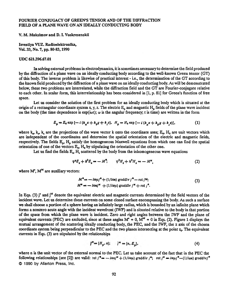 Maksimov, V.M. Fourier conjugacy of Green's tensor and of the diffraction field of a plane wave on an ideally conducting body (1990).  doi: 10.3103/S073527271990070226.
