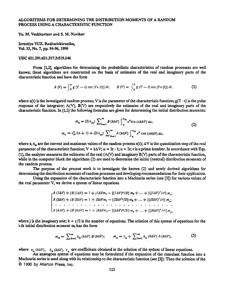 Veshkurtsev, Y.M. Algorithms for determining the distribution moments of a random process using a characteristic function (1990).  doi: 10.3103/S073527271990070287.