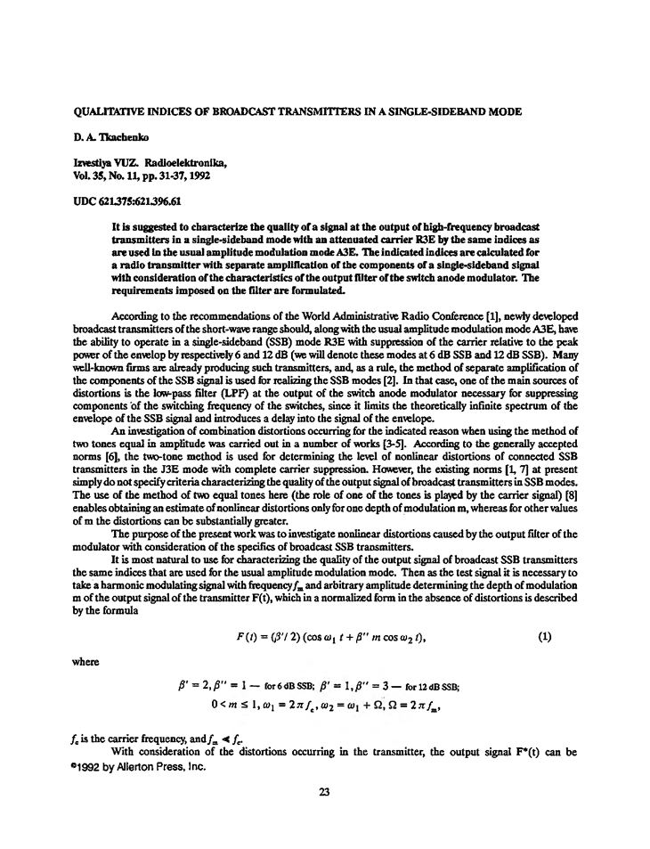 Tkachenko, D.A. Qualitative indices of broadcast transmitters in a single-sideband mode (1992).  doi: 10.3103/S073527271992110050.