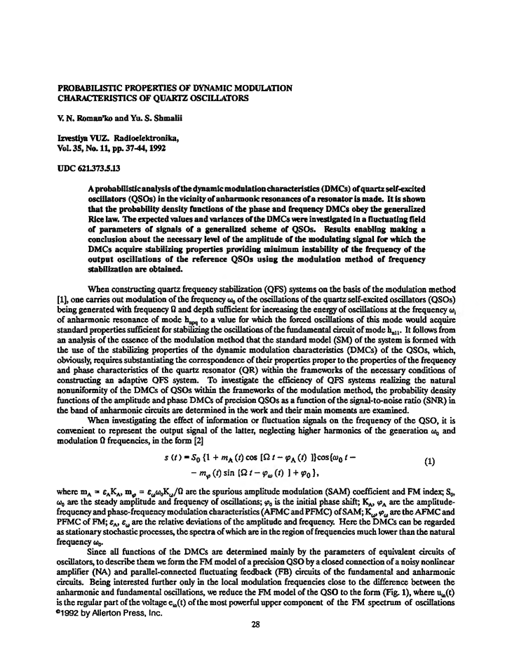 Roman'ko, V.N. Probabilistic properties of dynamic modulation characteristics of quartz oscillators (1992).  doi: 10.3103/S073527271992110062.