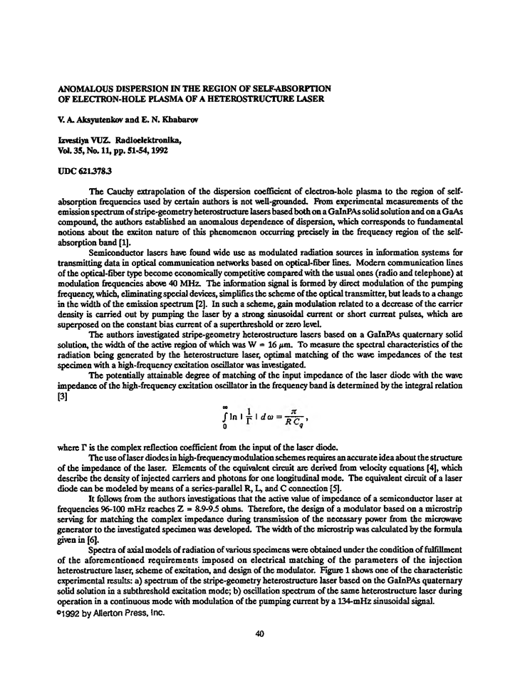 Aksyutenkov, V.A. Anomalous dispersion in the region of self-absorption of electron-hole plasma of a heterostructure laser (1992).  doi: 10.3103/S073527271992110098.