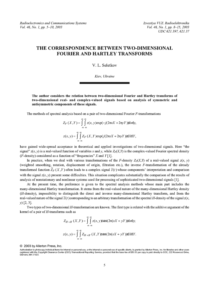 Seletkov, V.L. The correspondence between two-dimensional Fourier and Hartley transforms (2003).  doi: 10.3103/S0735272703010023.
