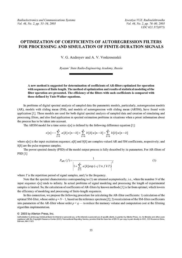 Andrejev, V.G. Optimization of coefficients of autoregression filters for processing and simulation of finite-duration signals (2003).  doi: 10.3103/S0735272703020110.