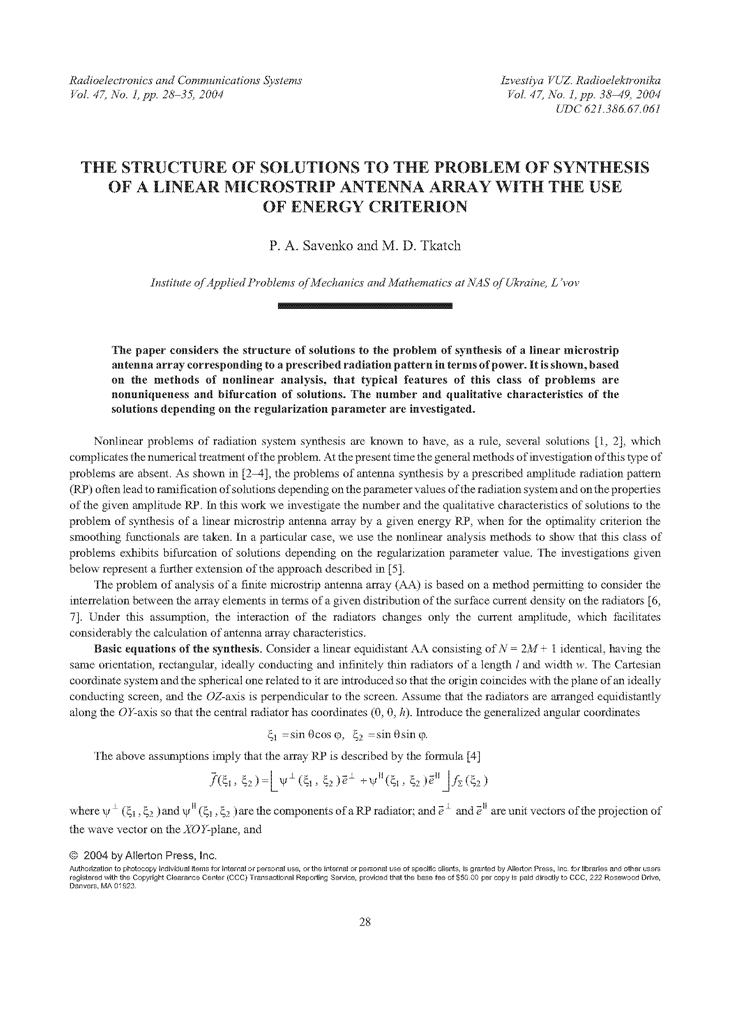 Savenko, P.A. The structure of solutions to the problem of synthesis of a linear microstrip antenna array with the use of energy criterion (2004).  doi: 10.3103/S0735272704010066.