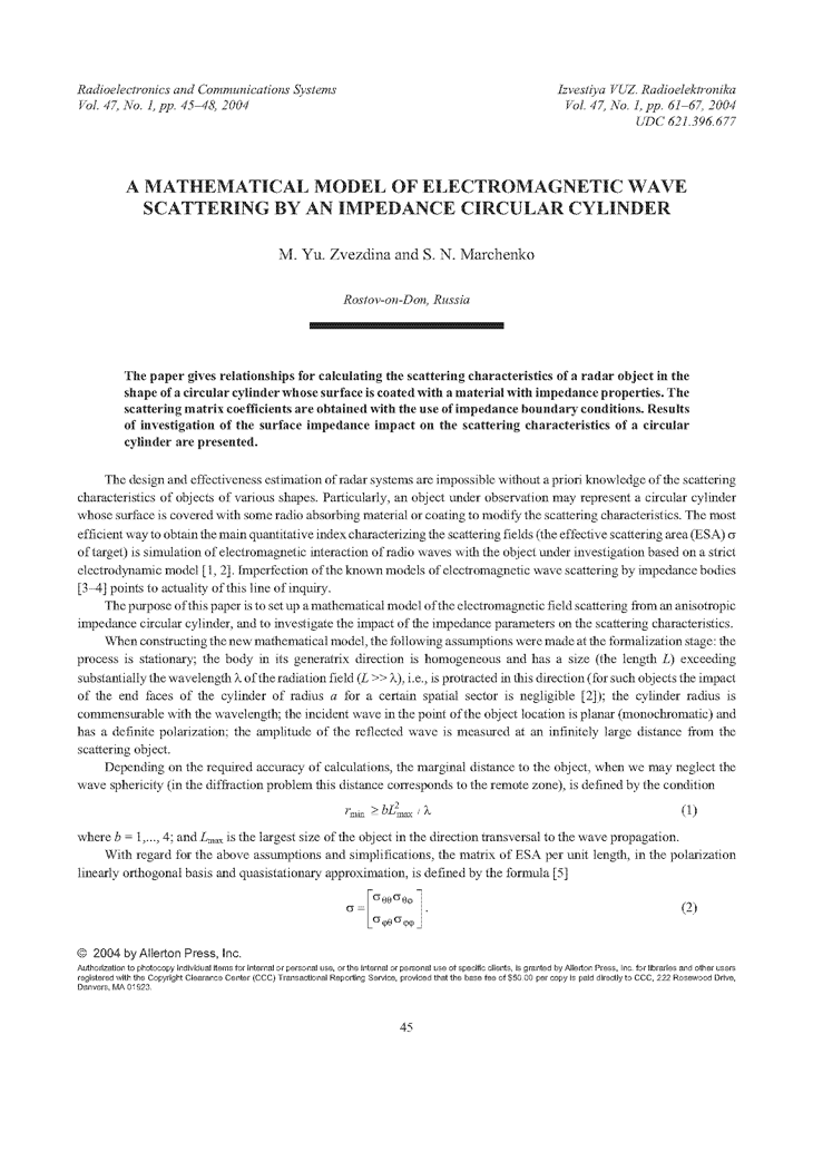 Zvezdina, M.Y. A mathematical model of electromagnetic wave scattering by an impedance circular cylinder (2004).  doi: 10.3103/S0735272704010091.