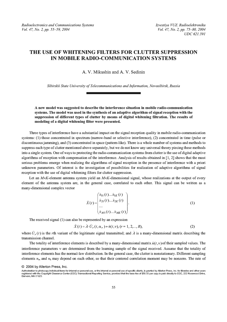Mikushin, A.V. The use of whitening filters for clutter suppression in mobile radio-communication systems (2004).  doi: 10.3103/S0735272704020116.