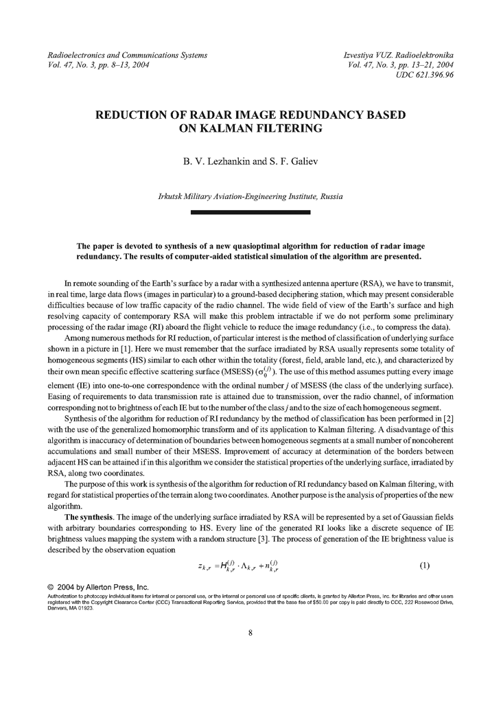 Lezhankin, B.V. Reduction of radar image redundancy based on Kalman filtering (2004).  doi: 10.3103/S0735272704030021.
