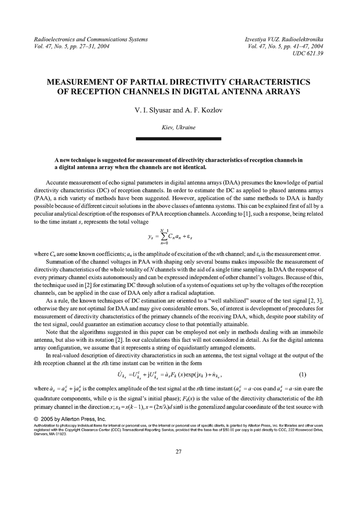 Slyusar, V.I. Measurement of partial directivity characteristics of reception channels in digital antenna arrays (2004).  doi: 10.3103/S073527270405005X.
