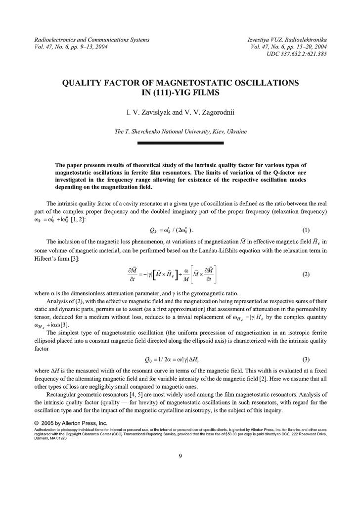 Zavislyak, I.V. Quality factor of magnetostatic oscillations in (111)-YIG films (2004).  doi: 10.3103/S0735272704060020.