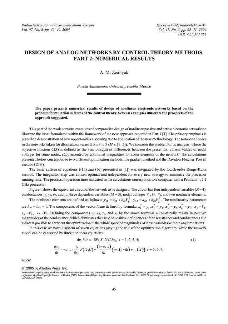 Zemliak, A.M. Design of analog networks by control theory methods. Part 2: numerical results (2004).  doi: 10.3103/S0735272704060081.