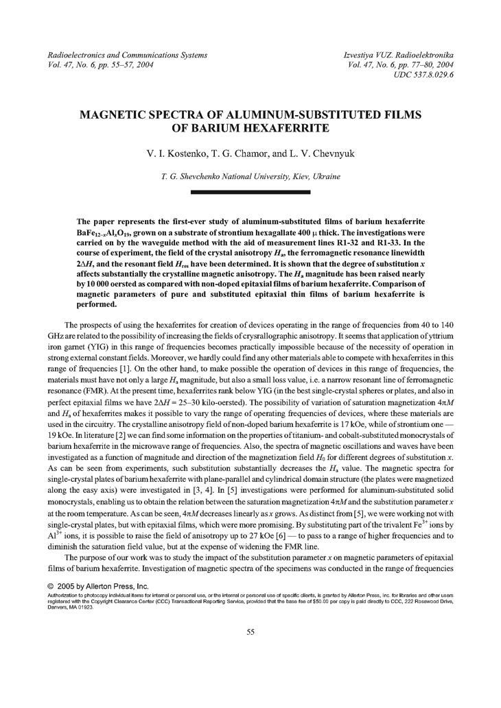 Kostenko, V.I. Magnetic spectra of aluminum-substituted films of barium hexaferrite (2004).  doi: 10.3103/S073527270406010X.