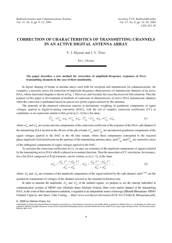 Slyusar, V.I. Correction of characteristics of transmitting channels in an active digital antenna array (2004).  doi: 10.3103/S0735272704080023.