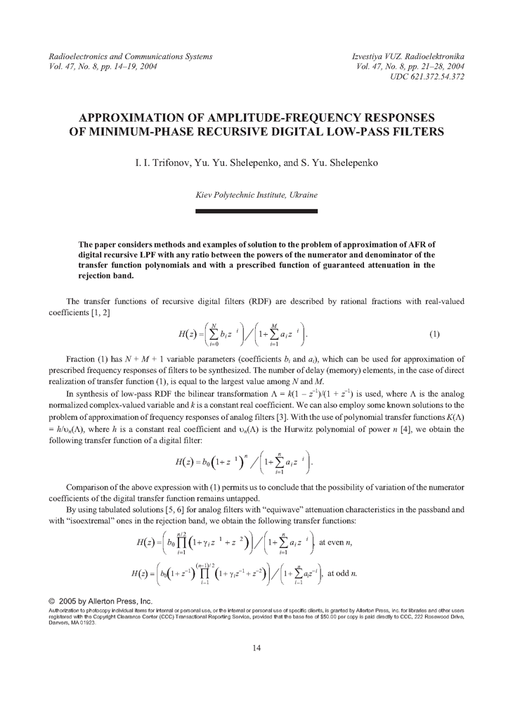 Trifonov, I.I. Approximation of amplitude-frequency responses of minimum-phase recursive digital low-pass filters (2004).  doi: 10.3103/S0735272704080035.