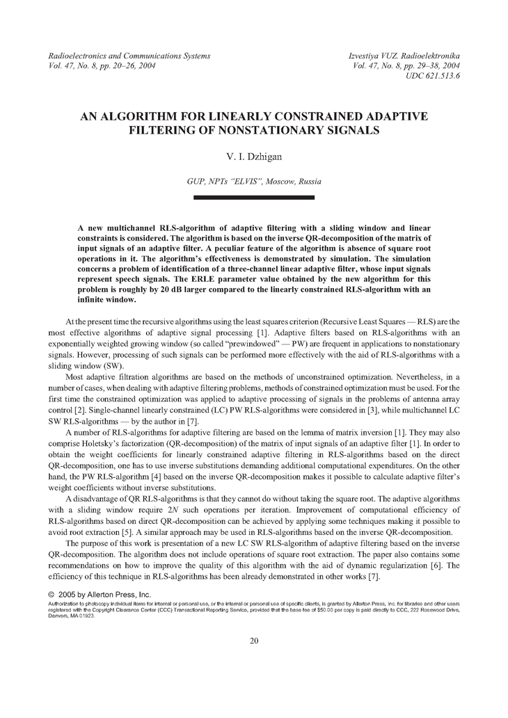 Djigan, V.I. An algorithm for linearly constrained adaptive filtering of nonstationary signals (2004).  doi: 10.3103/S0735272704080047.