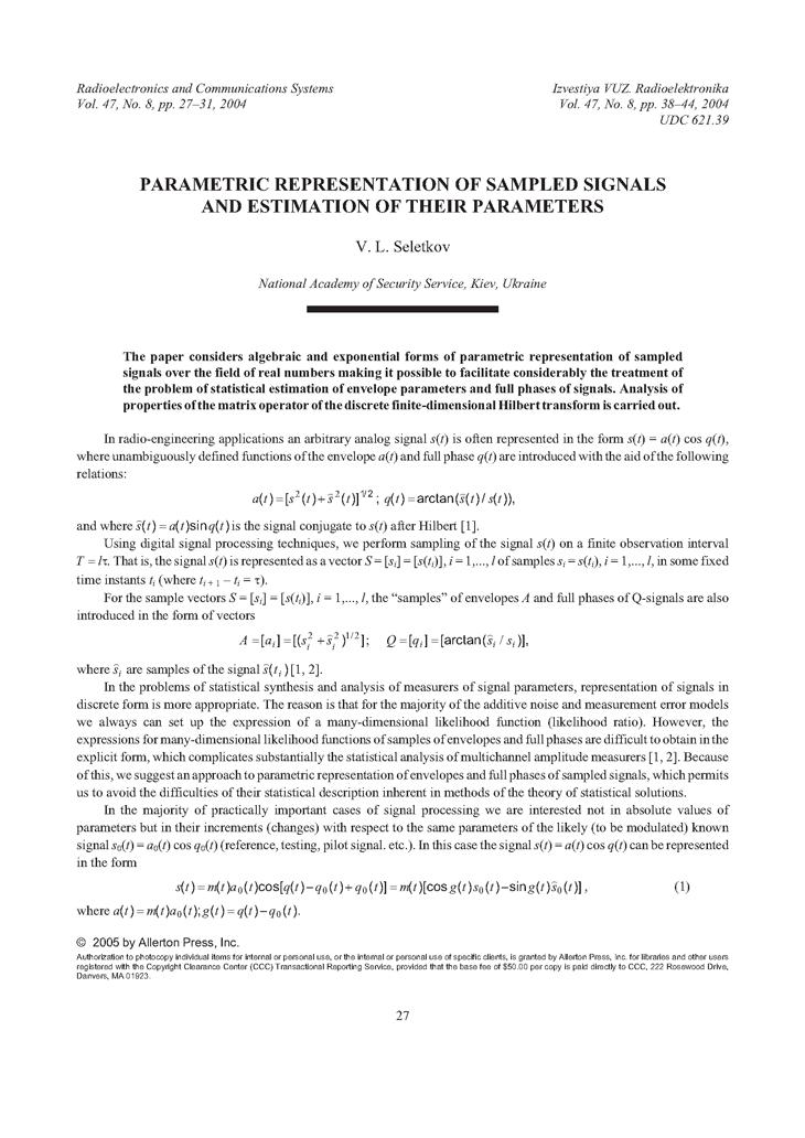 Seletkov, V.L. Parametric representation of sampled signals and estimation of their parameters (2004).  doi: 10.3103/S0735272704080059.