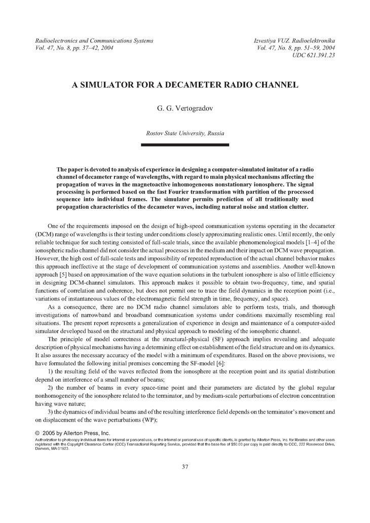 Vertogradov, G.G. A simulator for a decameter radio channel (2004).  doi: 10.3103/S0735272704080072.