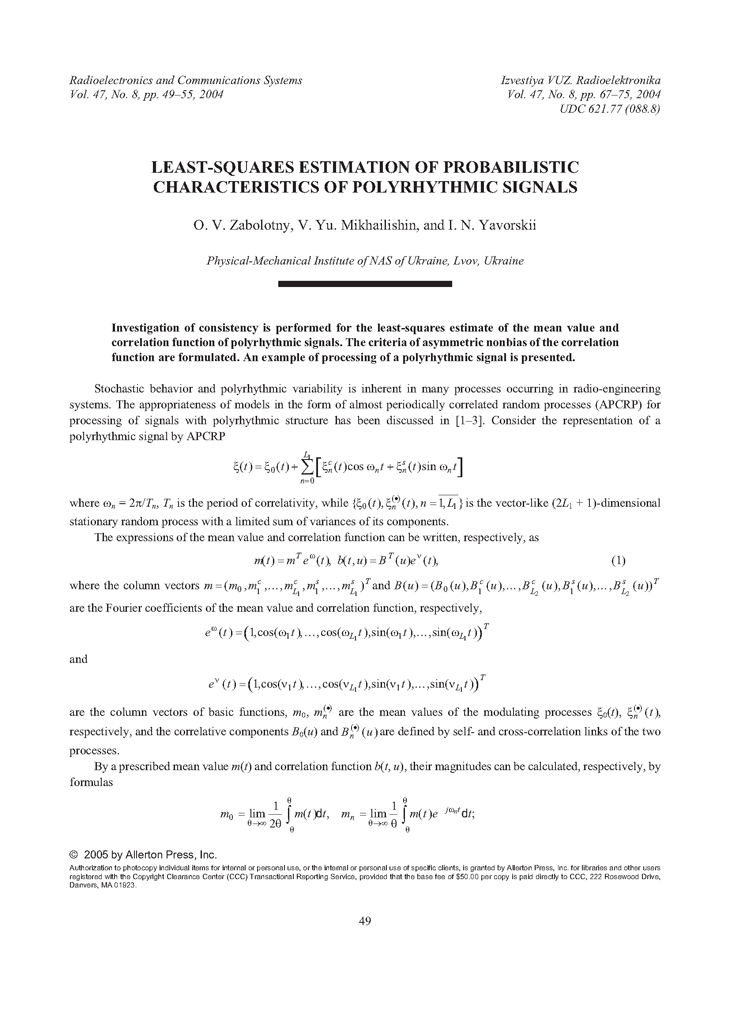Zabolotny, O.V. Least-squares estimation of probabilistic characteristics of polyrhythmic signals (2004).  doi: 10.3103/S0735272704080096.