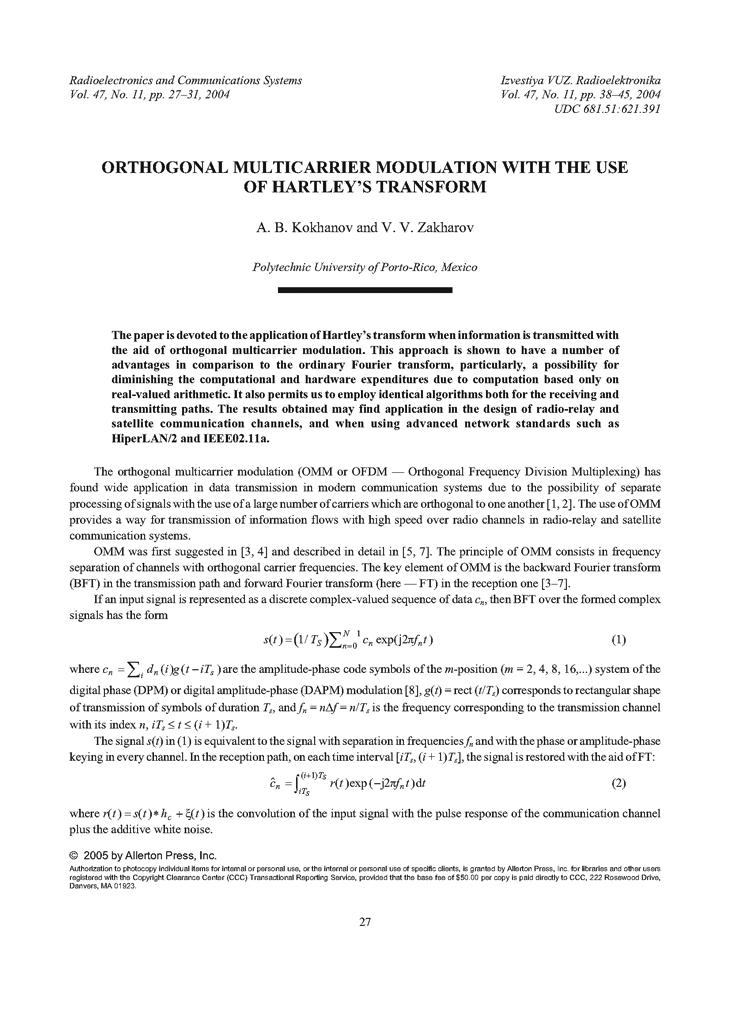 Kokhanov, A.B. Orthogonal multicarrier modulation with the use of Hartley's transform (2004).  doi: 10.3103/S0735272704110056.