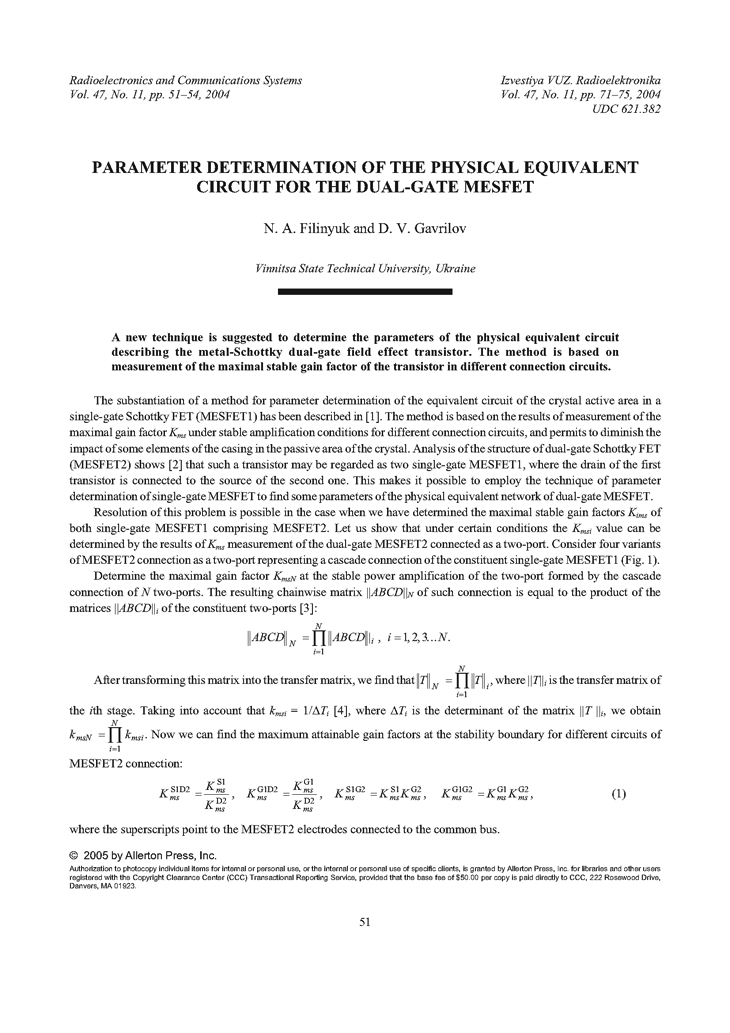 Filinyuk, N.A. Parameter determination of the physical equivalent circuit for the dual-gate MESFET (2004).  doi: 10.3103/S0735272704110093.