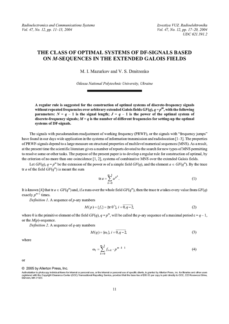 Mazurkov, M.I. The class of optimal systems of DF-signals based on M-sequences in the extended Galois fields (2004).  doi: 10.3103/S0735272704120039.