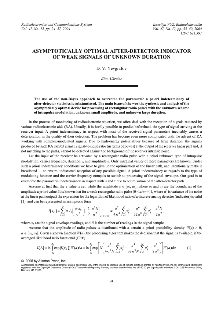 Yevgrafov, D.V. Asymptotically optimal after-detector indicator of weak signals of unknown duration (2004).  doi: 10.3103/S0735272704120064.