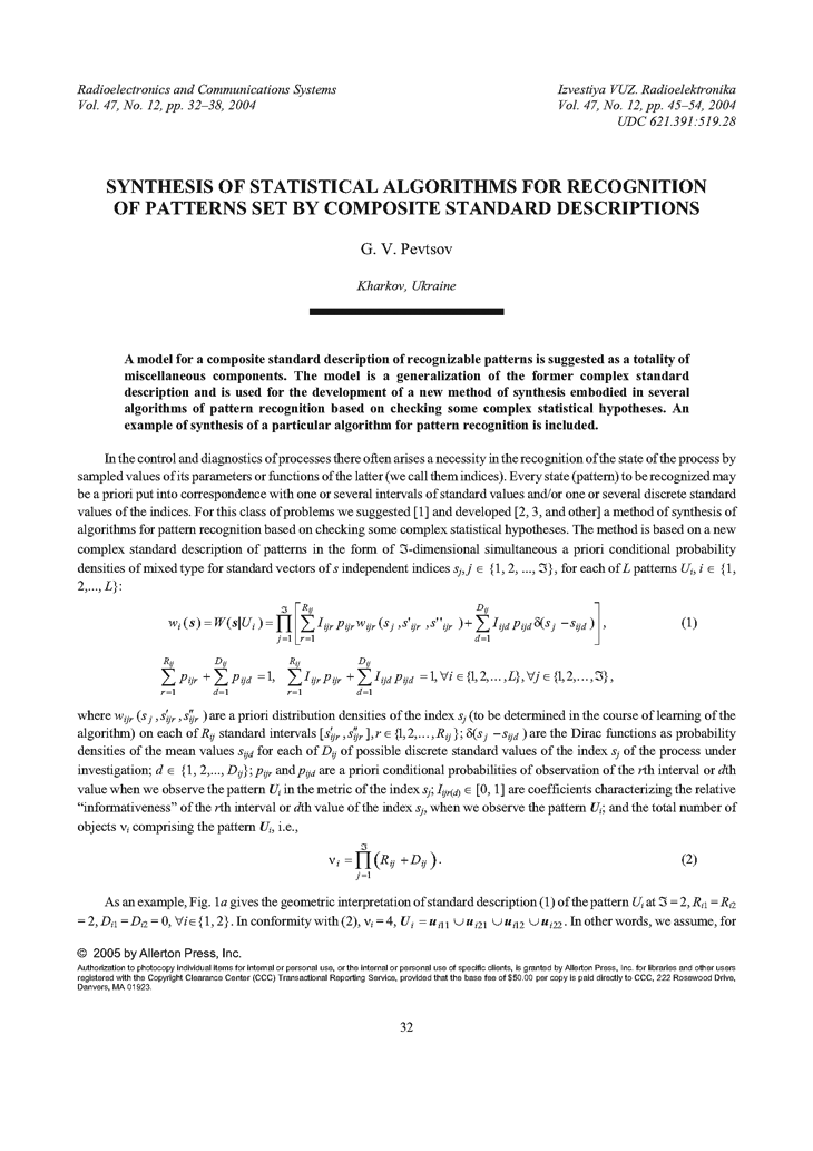 Pevtsov, G.V. Synthesis of statistical algorithms for recognition of patterns set by composite standard descriptions (2004).  doi: 10.3103/S0735272704120088.