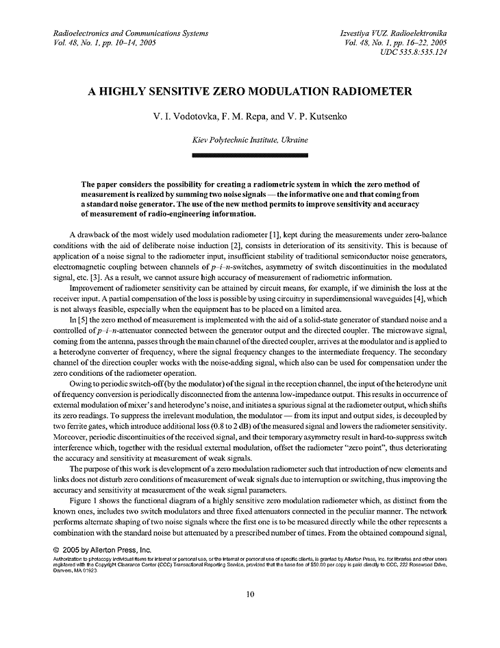 Vodotovka, V.I. A highly sensitive zero modulation radiometer (2005).  doi: 10.3103/S0735272705010036.