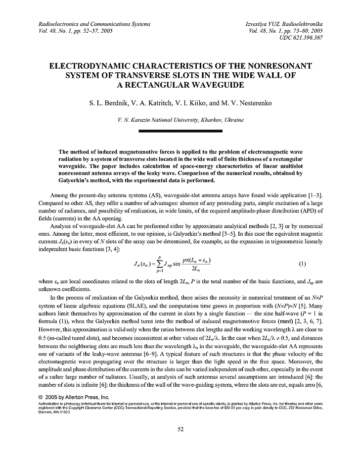 Berdnik, S.L. Electrodynamic characteristics of the nonresonant system of transverse slots in the wide wall of a rectangular waveguide (2005).  doi: 10.3103/S0735272705010127.