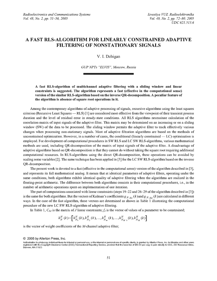 Djigan, V.I. A fast RLS-algorithm for linearly constrained adaptive filtering of nonstationary signals (2005).  doi: 10.3103/S073527270502010X.