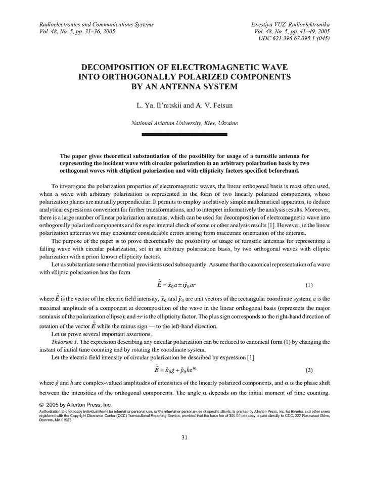 Ilnitskiy, L.Y. Decomposition of electromagnetic wave into orthogonally polarized components by an antenna system (2005).  doi: 10.3103/S0735272705050067.