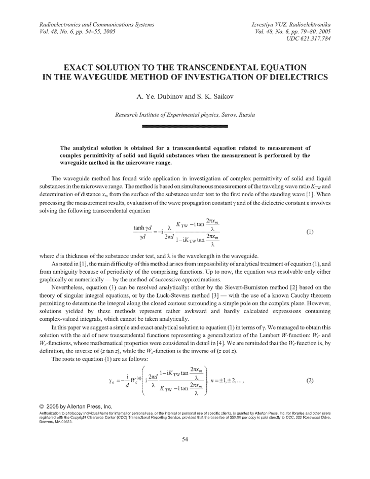 Dubinov, A.Y. Exact solution to the transcendental equation in the waveguide method of investigation of dielectrics (2005).  doi: 10.3103/S0735272705060105.