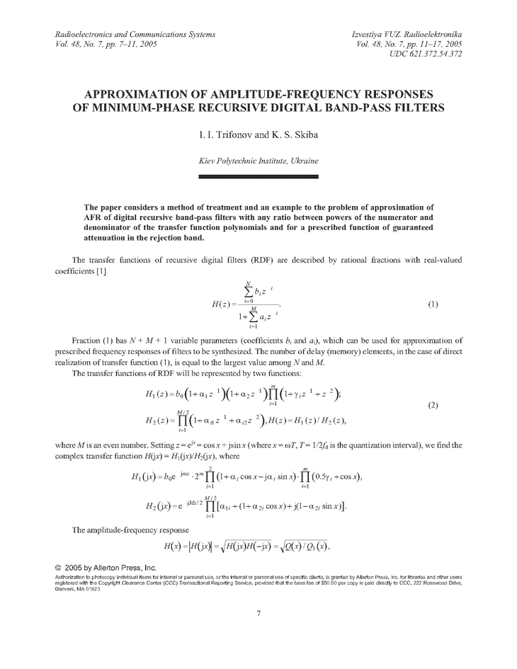 Trifonov, I.I. Approximation of amplitude-frequency responses of minimum-phase recursive digital band-pass filters (2005).  doi: 10.3103/S0735272705070022.