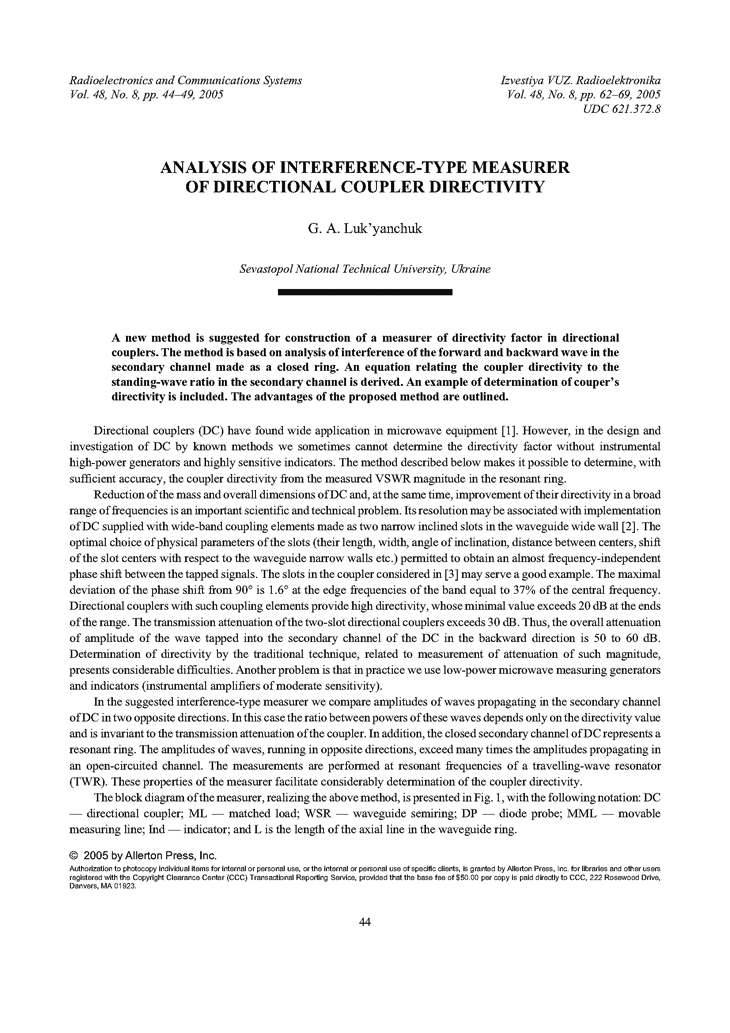 Lukyanchuk, G.A. Analysis of interference-type measurer of directional coupler directivity (2005).  doi: 10.3103/S073527270508008X.