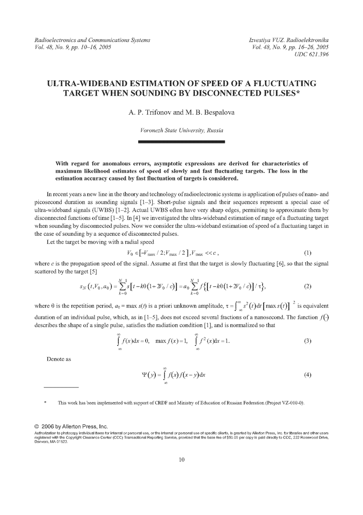 Trifonov, A.P. Ultra-wideband estimation of speed of a fluctuating target when sounding by disconnected pulses (2005).  doi: 10.3103/S0735272705090025.