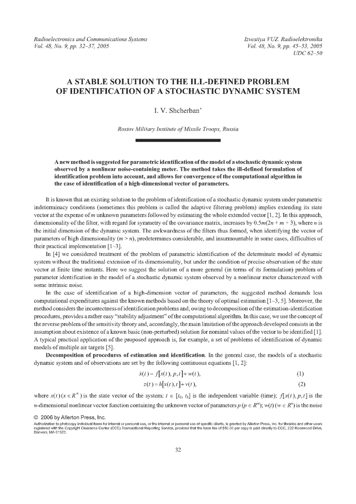 Shcherban', I.V. A stable solution to the ill-defined problem of identification of a stochastic dynamic system (2005).  doi: 10.3103/S0735272705090062.