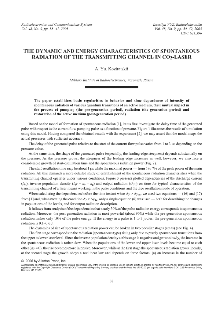 Koziratskii, A.Y. The dynamic and energy characteristics of spontaneous radiation of the transmitting channel in CO2-laser (2005).  doi: 10.3103/S0735272705090074.