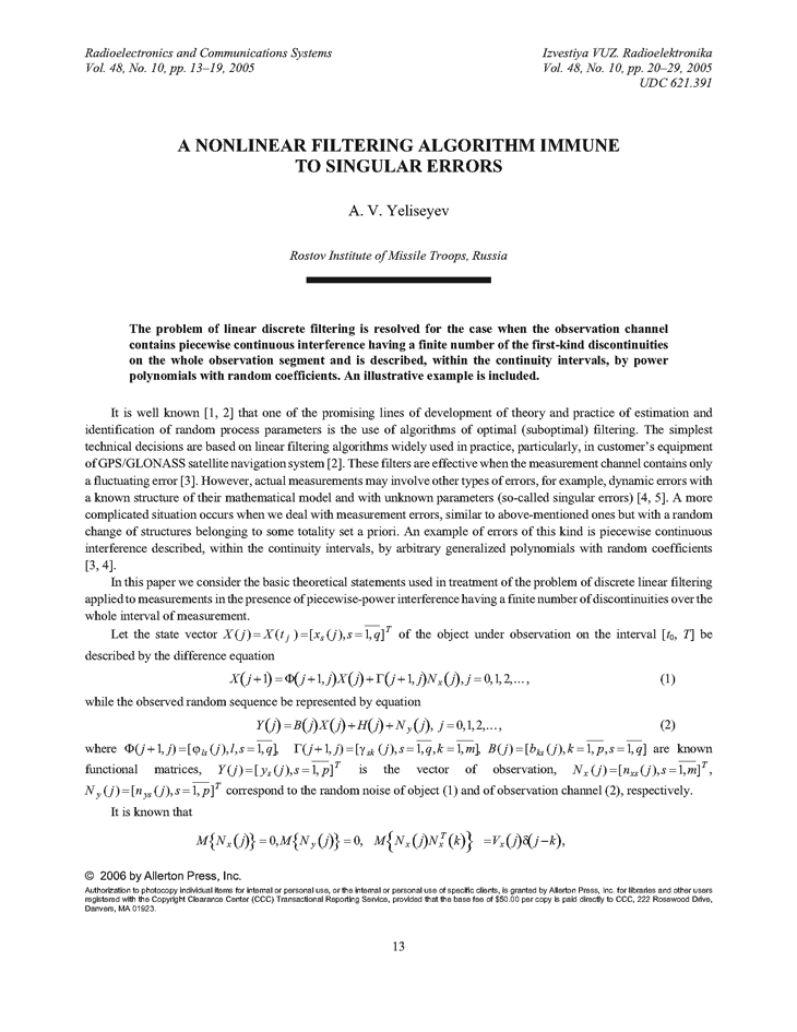Yeliseyev, A.V. A nonlinear filtering algorithm immune to singular errors (2005).  doi: 10.3103/S0735272705100031.
