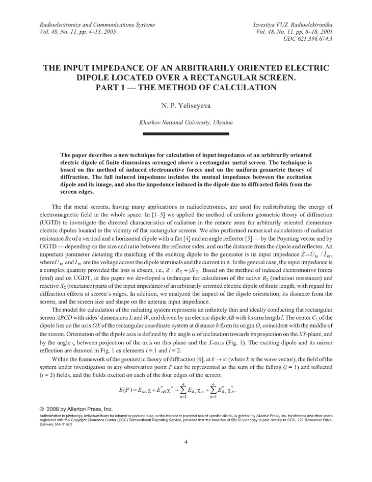 Yeliseyeva, N.P. The input impedance of an arbitrarily oriented electric dipole located over a rectangular screen. Part 1 — the method of calculation (2005).  doi: 10.3103/S0735272705110026.