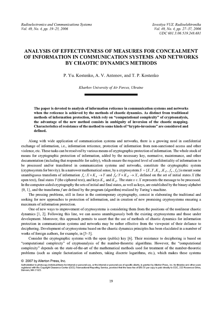 Kostenko, P.Y. Analysis of effectiveness of measures for concealment of information in communication systems and networks by chaotic dynamics methods (2006).  doi: 10.3103/S0735272706040042.