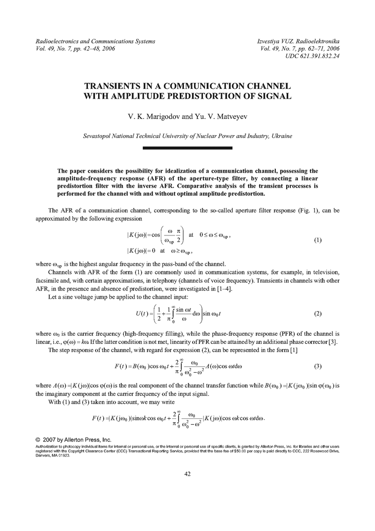 Marigodov, V.K. Transients in a communication channel with amplitude predistortion of signal (2006).  doi: 10.3103/S0735272706070077.