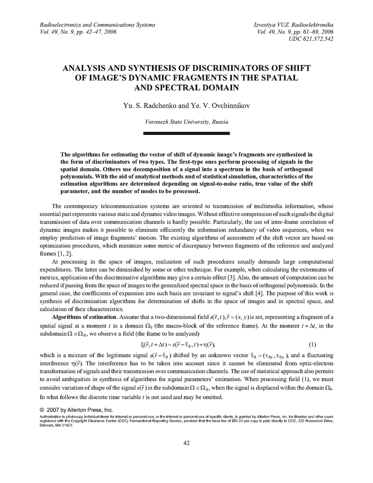 Radchenko, Y.S. Analysis and synthesis of discriminators of shift of image's dynamic fragments in the spatial and spectral domain (2006).  doi: 10.3103/S073527270609007X.