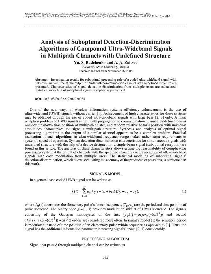 Radchenko, Y.S. Analysis of suboptimal detection-discrimination algorithms of compound ultra-wideband signals in multipath channels with undefined structure (2007).  doi: 10.3103/S0735272707070084.