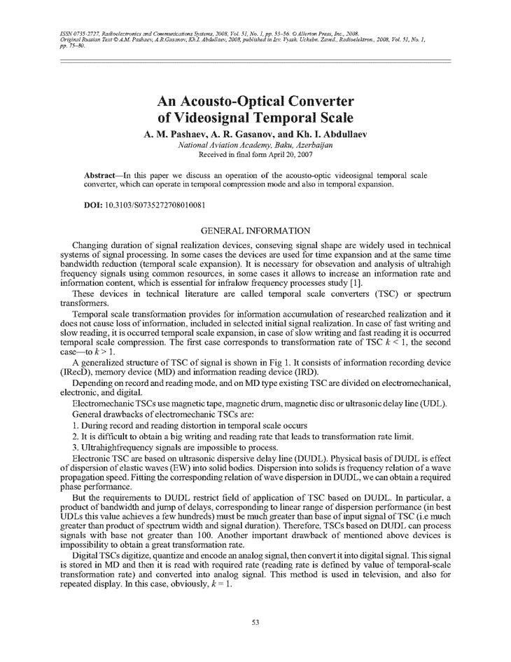 Pashaev, A.M. An acousto-optical converter of videosignal temporal scale (2008).  doi: 10.3103/S0735272708010081.