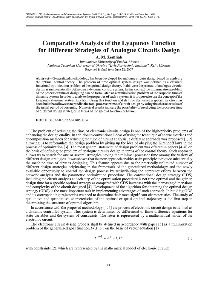 Zemliak, A.M. Comparative analysis of the Lyapunov function for different strategies of analogue circuits design (2008).  doi: 10.3103/S0735272708050014.