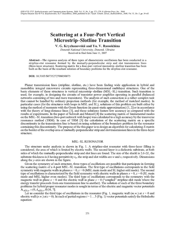 Krizhanovski, V.G. Scattering at a four-port vertical microstrip–slotline transition (2008).  doi: 10.3103/S0735272708050075.