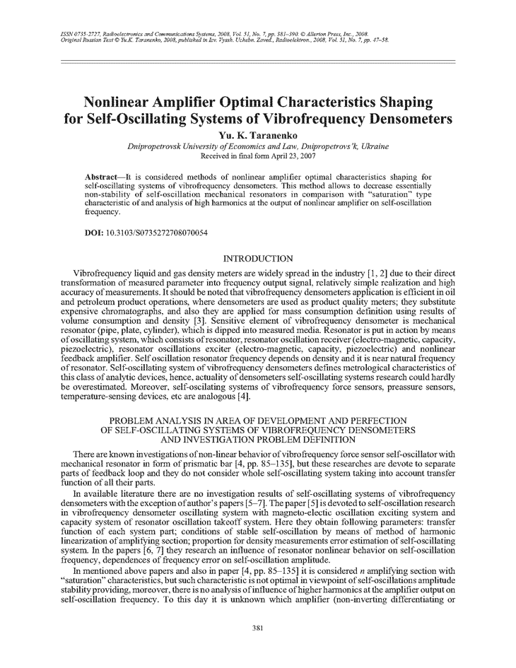 Taranenko, Y.K. Nonlinear amplifier optimal characteristics shaping for self-oscillating systems of vibrofrequency densometers (2008).  doi: 10.3103/S0735272708070054.
